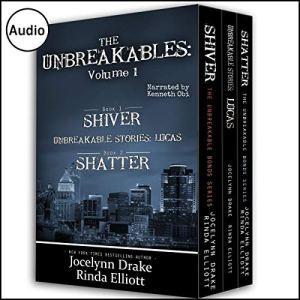 The Unbreakables: Volume 1 Audiobook By Jocelynn Drake, Rinda Elliott cover art