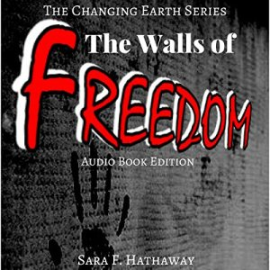 The Walls of Freedom Audiobook By Sara F. Hathaway cover art
