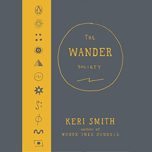 The Wander Society Audiobook By Keri Smith cover art