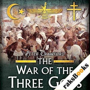 The War of the Three Gods Audiobook By Peter Crawford cover art