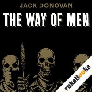 The Way of Men Audiobook By Jack Donovan cover art