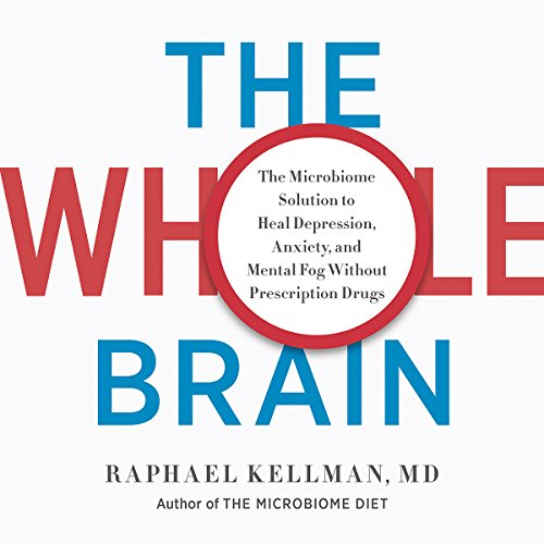 The Whole Brain Audiobook By Raphael Kellman MD cover art
