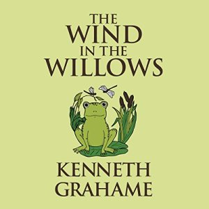 The Wind in the Willows Audiobook By Kenneth Grahame cover art
