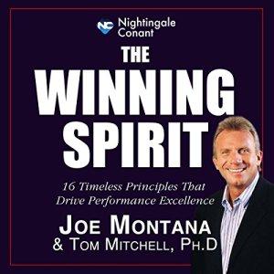 The Winning Spirit Audiobook By Joe Montana, Tom Mitchell PhD cover art