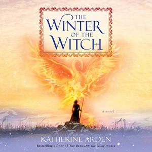 The Winter of the Witch Audiobook By Katherine Arden cover art