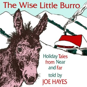 The Wise Little Burro Audiobook By Joe Hayes cover art