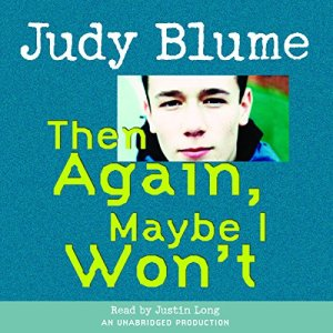 Then Again, Maybe I Won't Audiobook By Judy Blume cover art
