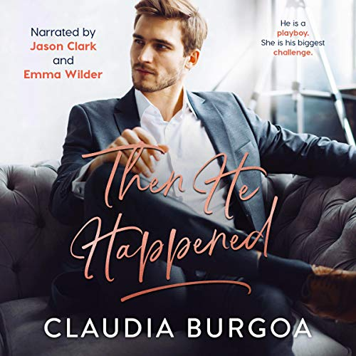Then He Happened Audiobook By Claudia Burgoa cover art