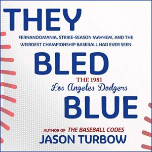 They Bled Blue Audiobook By Jason Turbow cover art