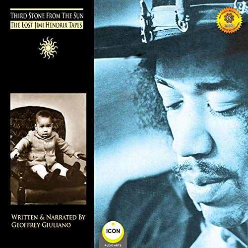Third Stone from the Sun - The Lost Jimi Hendrix Tapes Audiobook By Geoffrey Giuliano cover art