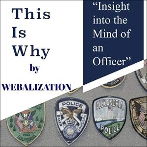 This Is Why by Webalization Audiobook By James Weber cover art