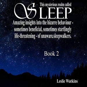 This Mysterious Realm Called Sleep: Book 2 Audiobook By Leslie Watkins cover art