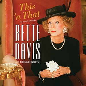 This 'n That Audiobook By Bette Davis, Michael Herskowitz cover art