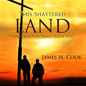 This Shattered Land Audiobook By James N. Cook cover art