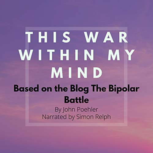 This War Within My Mind Audiobook By John Poehler cover art