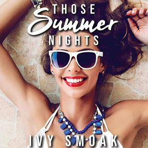 Those Summer Nights Audiobook By Ivy Smoak cover art