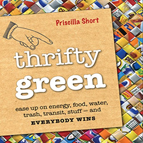 Thrifty Green Audiobook By Priscilla Short cover art