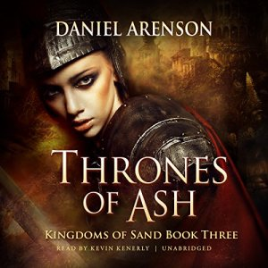 Thrones of Ash Audiobook By Daniel Arenson cover art