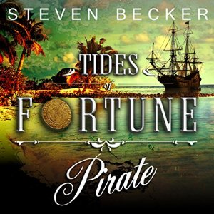 Tides of Fortune: Episodes 1-4 Audiobook By Steven Becker cover art