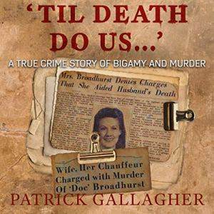 'Til Death Do Us...' Audiobook By Patrick Gallagher cover art