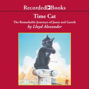Time Cat Audiobook By Lloyd Alexander cover art