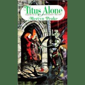 Titus Alone Audiobook By Mervyn Peake cover art