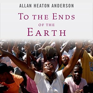 To the Ends of the Earth Audiobook By Allan Heaton Anderson cover art