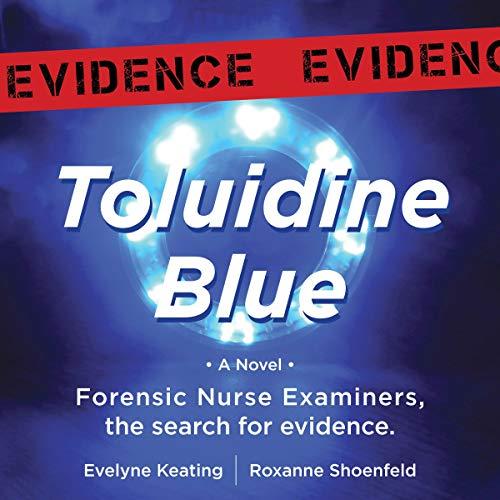 Toluidine Blue Audiobook By Evelyne Margaux Keating, Roxanne Shoenfeld cover art