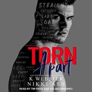 Torn Apart Audiobook By Nikki Ash, K Webster cover art