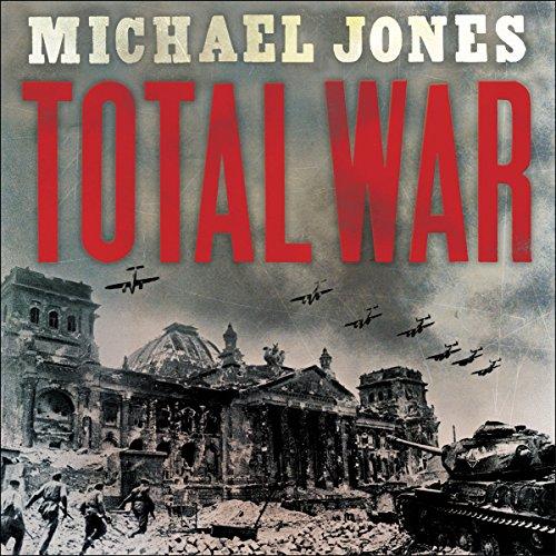 Total War Audiobook By Michael Jones cover art