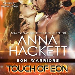Touch of Eon Audiobook By Anna Hackett cover art