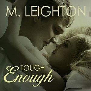 Tough Enough Audiobook By M. Leighton cover art