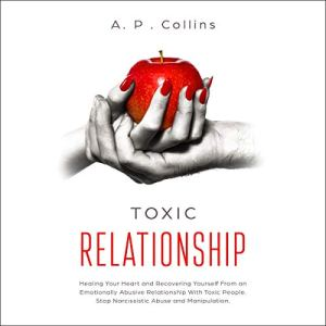 Toxic Relationship Audiobook By A. P. Collins cover art