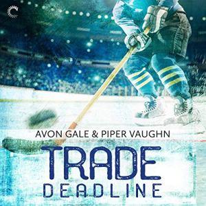 Trade Deadline Audiobook By Avon Gale, Piper Vaughn cover art
