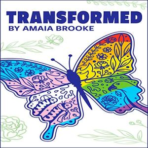 Transformed Audiobook By Amaia Brooke cover art