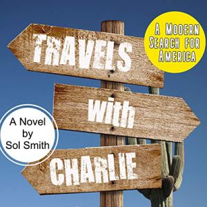 Travels with Charlie Audiobook By Sol Smith cover art