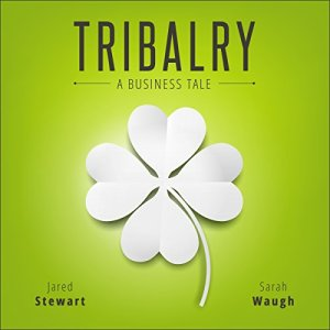 Tribalry Audiobook By Jared Stewart, Sarah Waugh cover art