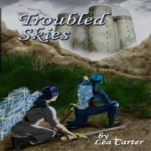 Troubled Skies Audiobook By Lea Carter cover art