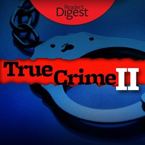 True Crime II Audiobook By Barbara O'Dair cover art