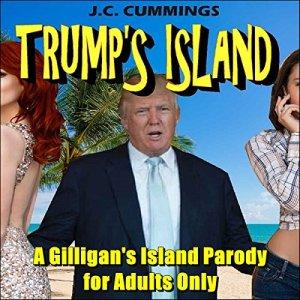 Trump's Island Audiobook By J. C. Cummings cover art
