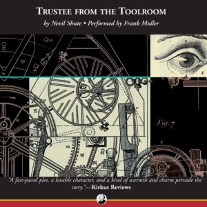 Trustee from the Toolroom Audiobook By Nevil Shute cover art