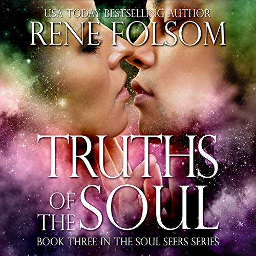 Truths of the Soul Audiobook By Rene Folsom cover art