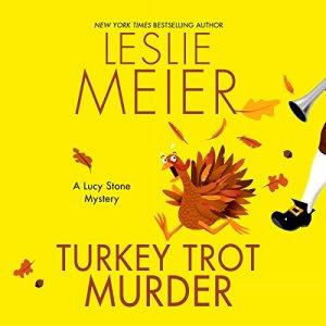 Turkey Trot Murder Audiobook By Leslie Meier cover art