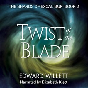 Twist of the Blade Audiobook By Edward Willett cover art