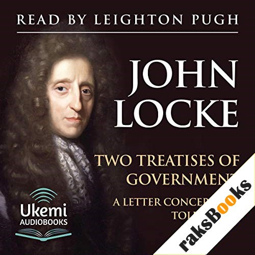 Two Treatises of Government and A Letter Concerning Toleration Audiobook By John Locke cover art