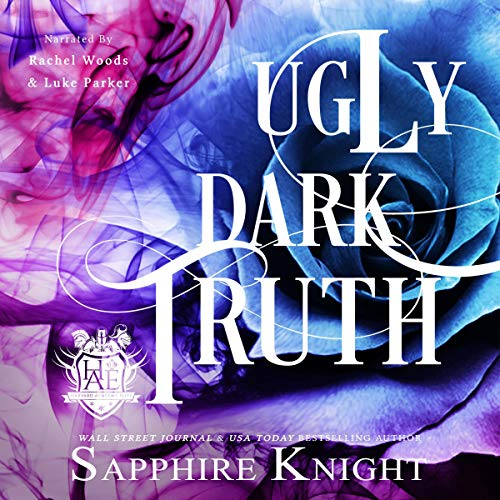 Ugly Dark Truth Audiobook By Sapphire Knight cover art