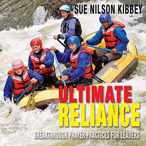 Ultimate Reliance Audiobook By Sue Nilson Kibbey cover art