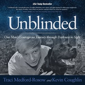 Unblinded Audiobook By Traci Medford-Rosow, Kevin Coughlin cover art