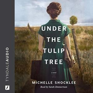 Under the Tulip Tree Audiobook By Michelle Shocklee cover art