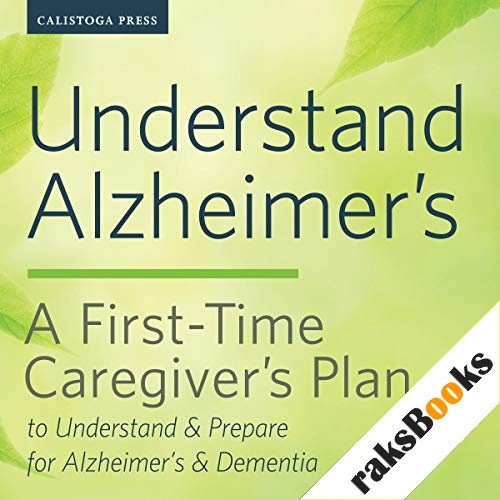 Understand Alzheimer's Audiobook By Calistoga Press cover art